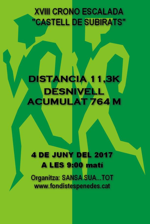LA XVIII CRONO ESCALADA 2017- Castell de Subirats de 11 Kms SERÀ EL 4 DE JUNY